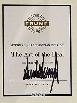 SIGNED President DONALD TRUMP The Art Of The Deal 2016 Election Edition HC Book