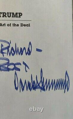 SIGNED Richard First Edition Art Of Deal President Donald Trump Authentic 1987