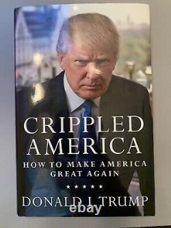 Signed Donald Trumps Crippled America Book #9063