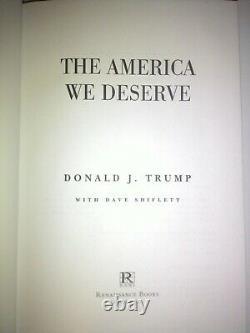 The America We Deserve by President Donald J. Trump RARE Autographed