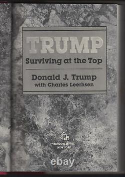 Trump Surviving At The Top (1990) Donald J. Trump, Signed'to Ed', 1st Edition