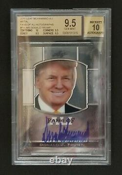 2011 Donald J Trump Leaf Metal Ali Président De L'autographe USA Sp Bgs 9.5 Auto 10