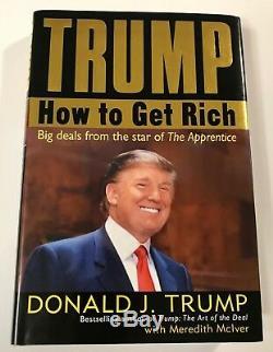 45ème Président Donald Trump Signé Comment Get Rich Livre À Couverture Rigide Psa / Adn Coa Loa