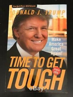 Autographed Signed IL Est Temps De Vous Endurer Par Donald Trump 1re / 1re Éd. Coa Free Ship $