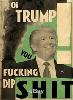 Billy Childish Donald Trump Vous Fuking Dip Merde Édition Limitée 1/13