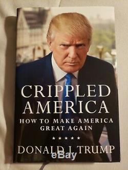 Donald J. Trump Autographié Crippled Amérique Du Livre Mint Première Coa # 4382 / 10.000
