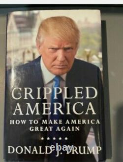 Donald Trump A Signé Crippled America Livre De Première Édition Avec Coa Rare 8200/10 000