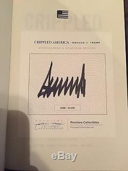 Donald Trump Crippled America Signed Book # To 10,000 President