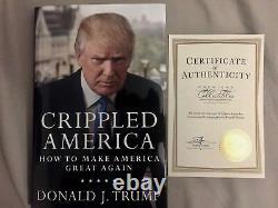 Donald Trump Signé Crippled America Rare! Dédicacé Par Le Président