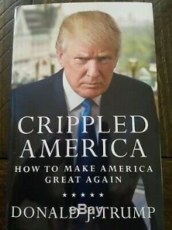 Donald Trump Signé Livre Coa Autograph Crippled America