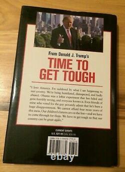 Le Président Donald J Trump A Signé Le Temps D'obtenir Tough Autographié Édition De Campagne