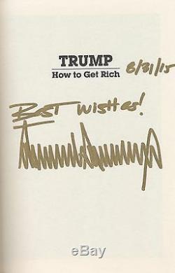 Livre Signé Autographié Par Donald Trump: Comment S'enrichir, Président Américain