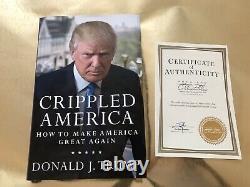 Livre Signé W Coa Président Donald Trump Crippled America Make Great À Nouveau