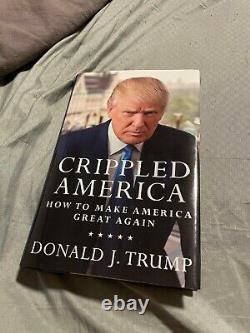 Signé Livre De Donald J. Trump Sur L'amérique Écrasée