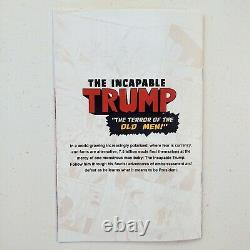 The Incapable Trump #2 Comic Book Nycc 2018 Signé (seulement 200 Exemplaires) Très Rare